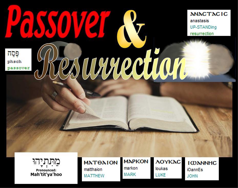 Harmony of the Gospels – Passover & Resurrection, part1