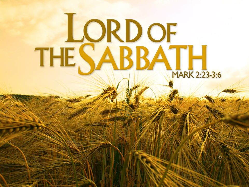 Jesus: Lord of the Sabbath